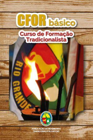 Cfor Básico – Curso De Formação Tradicionalista
