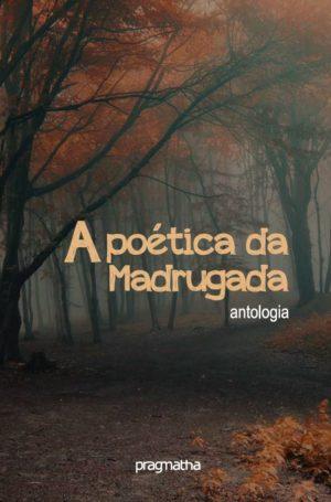 A Poética da Madrugada