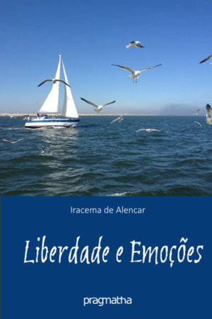 Liberdade E Emoções
