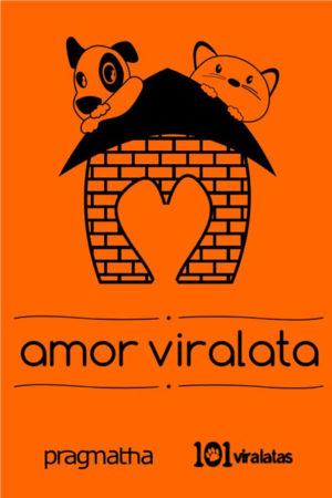 Amor Viralata