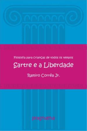 Sartre E A Liberdade