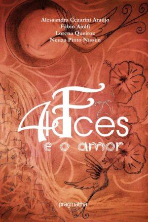 Quatro Faces E O Amor