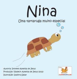 Nina, uma tartaruga muito especial