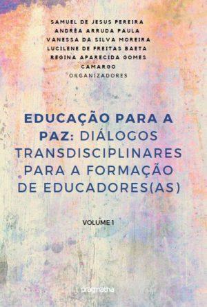 Educação para a Paz: diálogos transdisciplinares para a formação de educadores(as)