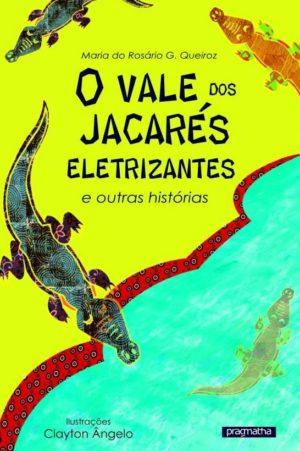 O vale dos jacarés eletrizantes