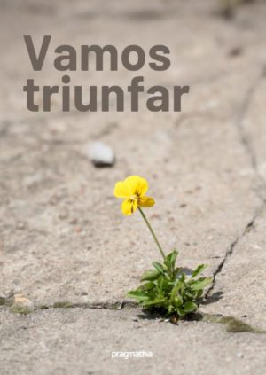 Vamos Triunfar – Coletânea Poética