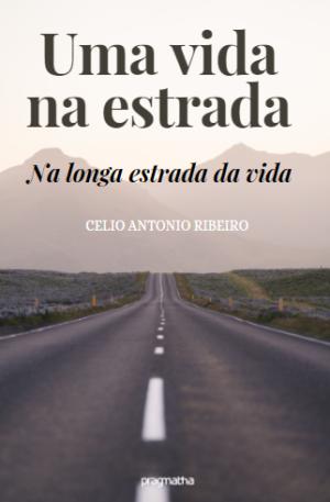 Uma vida na estrada – Na longa estrada da vida