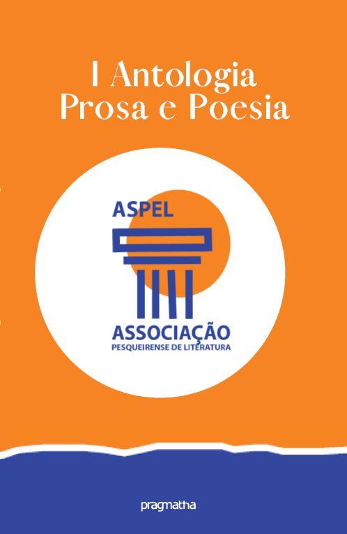 1ª Antologia Prosa e Poesia Aspel